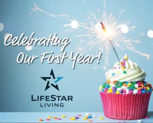 LifeStar Living Celebrates One Year Anniversary